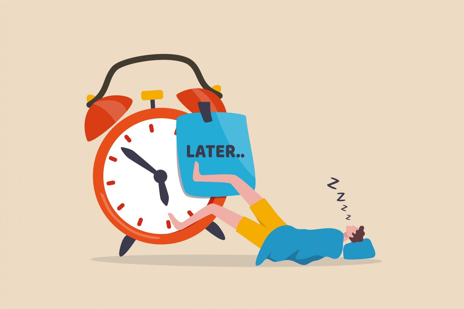 procrastination - planning - organisation